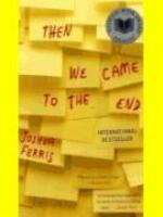 Then We Came to the End - Joshua Ferris (ISBN 9780316027601)