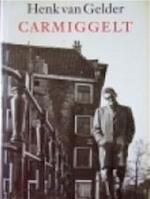 Carmiggelt - Henk van Gelder (ISBN 9789038826943)