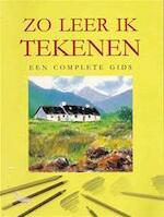 Zo leer ik tekenen - Angela Gair, Rob de Ridder (ISBN 9781405421409)