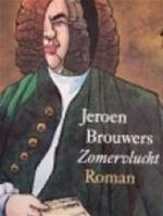 Zomervlucht - Jeroen Brouwers (ISBN 9789029507561)