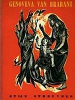 De schone en stichtende historie van Genoveva van Brabant - Stijn Streuvels, Mia van de Brand