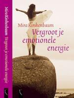Vergroot je emotionele energie - M. Kirshenbaum (ISBN 9789063050801)