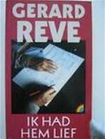 Ik had hem lief - Gerard van het Reve (ISBN 9789067660990)