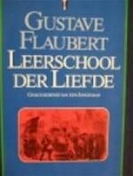 Leerschool der liefde - Gustave Flaubert (ISBN 9789027421173)