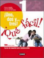 Uno dos y tres que facil. Per la Scuola media. Con CD-ROM - Rosana Ariolfo, Ana Lourdes de Hériz, Daniela Carpani (ISBN 9788853006530)