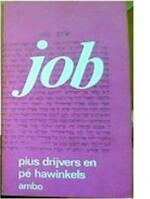 Job - Pius Drijvers, Pé Hawinkels