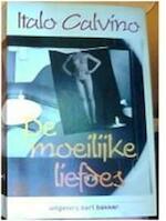 De moeilijke liefdes - Italo Calvino, Henny Vlot (ISBN 9789035106772)