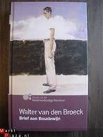 Brief aan Boudewijn - Walter van den Broeck (ISBN 9789089690173)