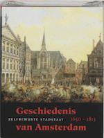 Geschiedenis van Amsterdam II-b Zelfbewuste stadstaat, 1650-1813 - Unknown (ISBN 9789058751386)