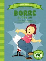 Borre bijt de juf - Jeroen Aalbers (ISBN 9789089220844)