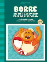 Borre en het zwembad van de ijscoman - Jeroen Aalbers (ISBN 9789089221148)
