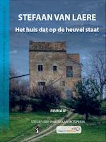 Het huis dat op de heuvel staat - Stefaan Van Laere (ISBN 9789462950269)