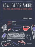 How blogs work - Stephanie Duval (ISBN 9789401422239)