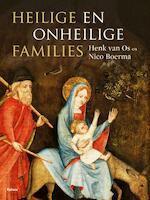 Heilige en onheilige families - H.W. van Os, Nico Boerma (ISBN 9789460038761)