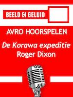 De Korawa expeditie - Roger Dixon (ISBN 9789461494542)
