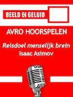 Reisdoel menselijk brein - Isaac Asimov (ISBN 9789461494504)