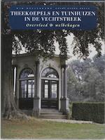 Theekoepels en tuinhuizen in de Vechtstreek - W. Meulenkamp (ISBN 9789062623624)