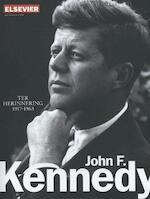 Ter herinnering 1917-1963 John F. Kennedy