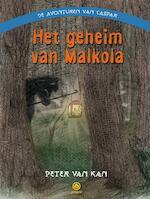 Het geheim van Malkola - Peter van Kan (ISBN 9789076541679)