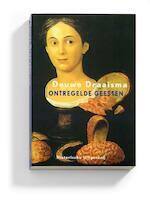 Ontregelde geesten - Douwe Draaisma, Douwe Draaisma (ISBN 9789065544308)