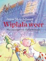 Wiplala weer - Annie M.G. Schmidt
