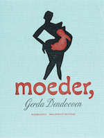 Moeder - G. Dendooven (ISBN 9789085420705)