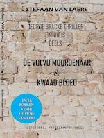 3 De Volvo moordenaar & Kwaad bloed - Stefaan Van Laere (ISBN 9789462950238)