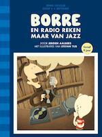 Borre en Radio Reken Maar Van Jazz - Jeroen Aalbers (ISBN 9789089221469)