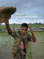 Burma: beauty and the beast