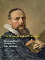 The signature style of Frans Hals - Christopher D.M. Atkins (ISBN 9789048514595)