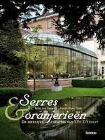 Serres en oranjerieën - Serres & orangeries - Conservatories & orangeries - Ivo Pauwels (ISBN 9789020977028)