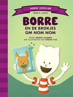 Borre en de brokjes om Nom Nom - Jeroen Aalbers (ISBN 9789089223098)