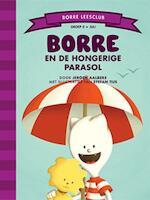 Borre en de hongerige parasol - Jeroen Aalbers (ISBN 9789089223135)
