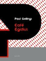 Café Egidius - Paul Gellings (ISBN 9789054523055)