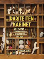 Het rariteitenkabinet - Gordon Grice (ISBN 9789000350902)