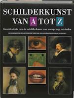 Schilderkunst van A tot Z (ISBN 9789036605977)
