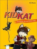 Kid Kat - Eine Mission, die zum Himmel stinkt - Dirk Neyens (ISBN 9783401066981)