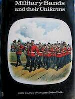 Military bands and their uniforms - Jack Cassin-scott, John Fabb (ISBN 9780713708950)