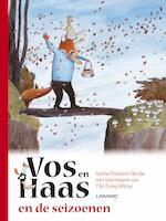 Vos en Haas en de seizoenen - Sylvia Vanden Heede, Thé Tjong-Khing (ISBN 9789401440493)