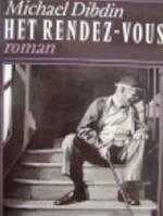 Het rendez-vous - Michael Dibdin, Mea Flothuis (ISBN 9789029513326)