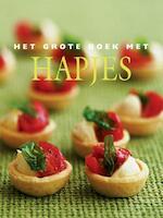 Het grote boek met hapjes - Unknown (ISBN 9789054262947)