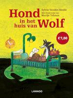 Hond in het huis van Wolf - Sylvia Vanden Heede, Marije Tolman (ISBN 9789401444262)