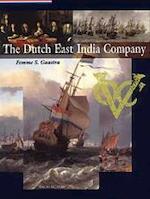 The Dutch East India Company - F.S. Gaastra (ISBN 9789057302411)