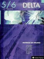 Delta 5/6 Matrices en stelsels (6/8u) - J. e.a. De Langhe (ISBN 9789030178187)
