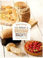 Haal meer uit je Broodbakmachine - Marco Bakker, Frank Croes (ISBN 9789903241895)