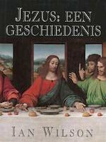 Jezus: een geschiedenis - Ian Wilson, Julie Plokker (ISBN 9789026608858)