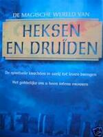 De magische wereld van heksen en druiden - Philip Carr-gomm (ISBN 9789043811064)