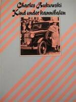 Kind onder kannibalen - Charles Bukowski (ISBN 9789023408444)