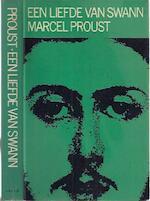 Op zoek naar de verloren tijd/Deel Een liefde van Swann - Marcel Proust