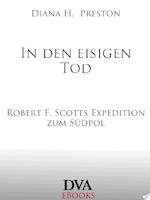 In den eisigen Tod - Diana H. Preston (ISBN 9783641056896)